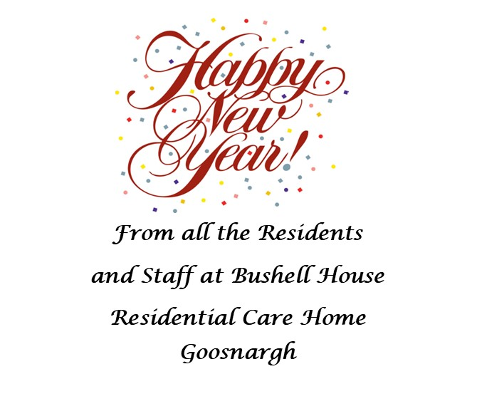 Happy New Year from Bushell House Residential Care Home